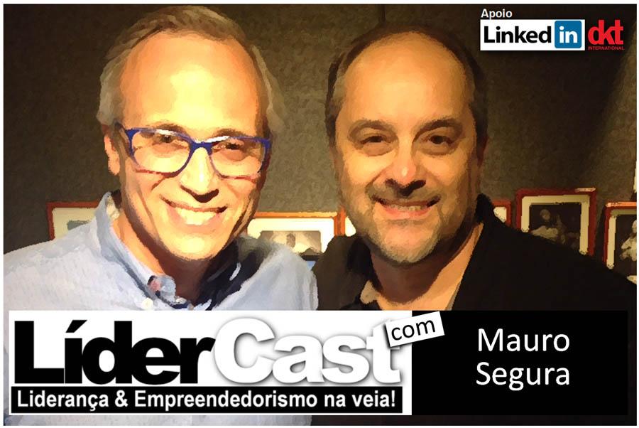 LíderCast 020 – Mauro Segura