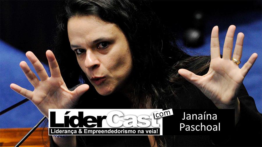 LíderCast 045 – Janaína Paschoal