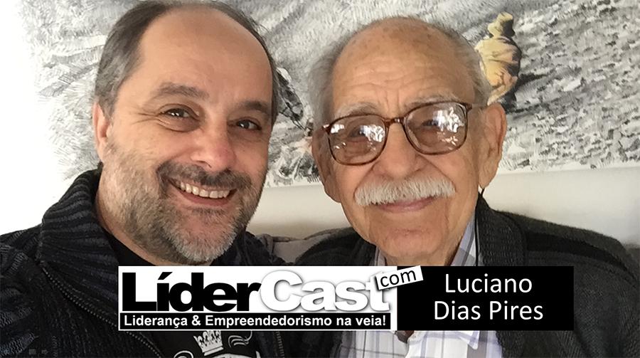 LíderCast 049 – Luciano Dias Pires