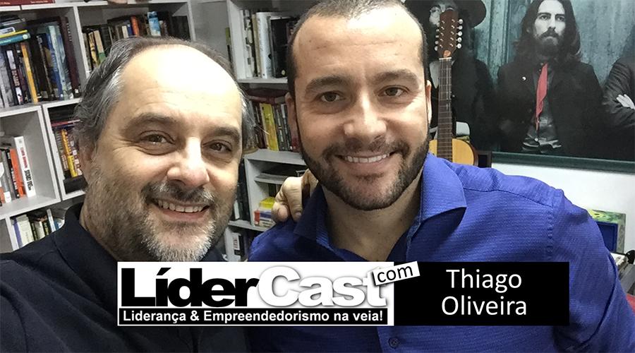 LíderCast 052 – Thiago Oliveira
