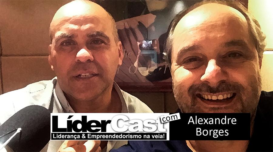 LíderCast 057 – Alexandre Borges