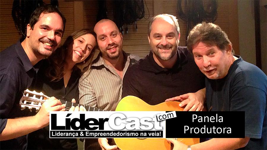 LíderCast 069 – Panela Produtora