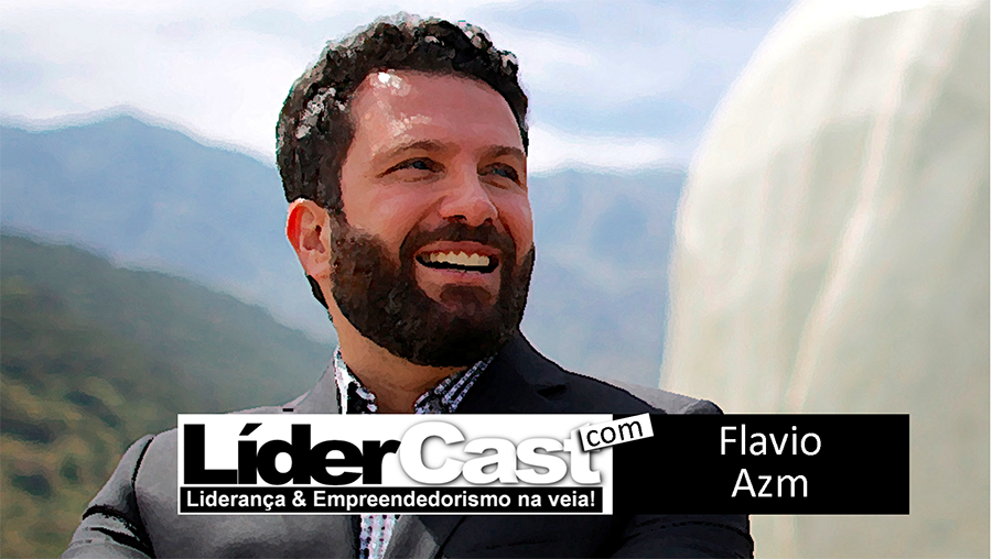 LíderCast 061 – Flavio Azm