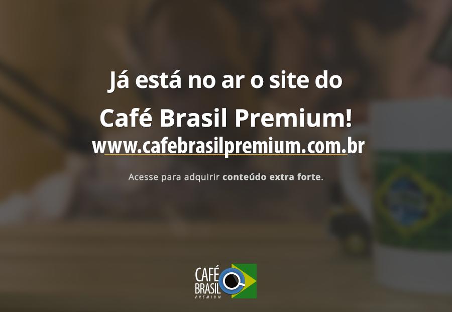 Café Brasil 558 – O Café Brasil Premium