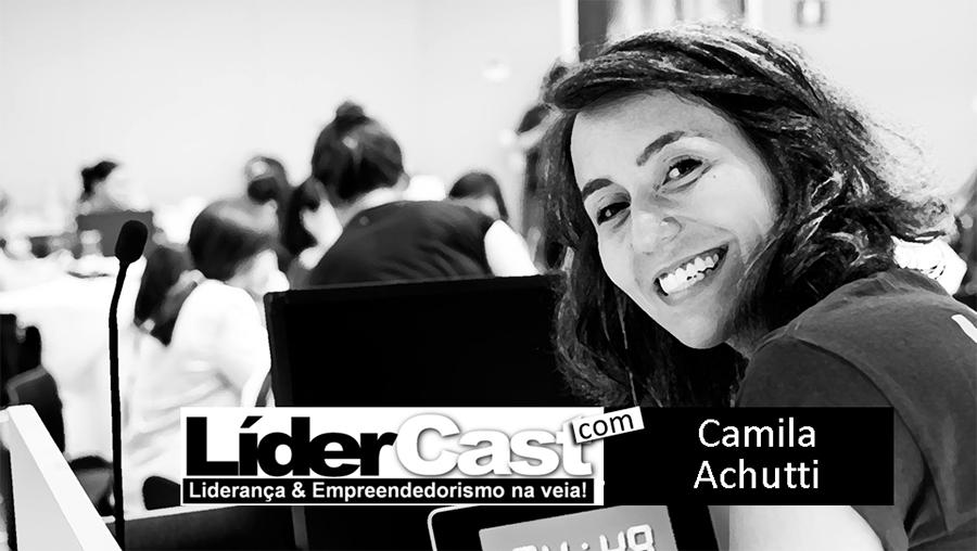 LíderCast 074 Camila Achutti