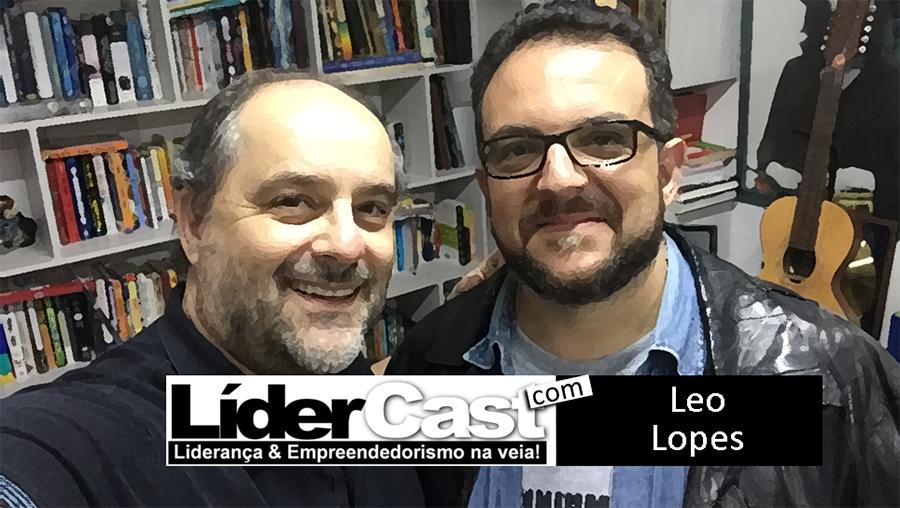 LíderCast 078 Leo Lopes