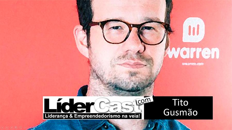 LíderCast 080 Tito Gusmão