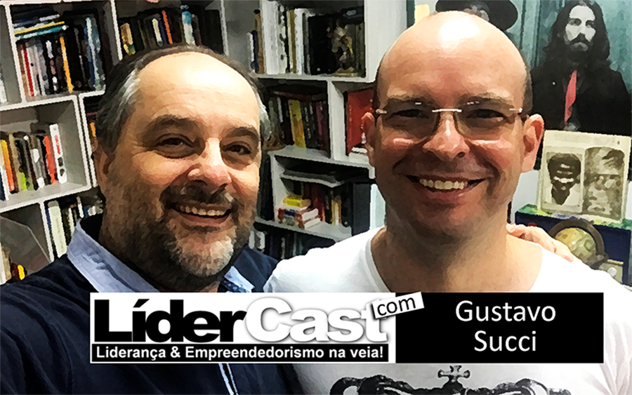 LíderCast 086 – Gustavo Succi