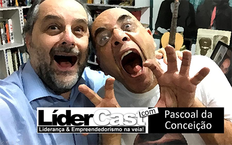 LíderCast 95 – Pascoal da Conceição
