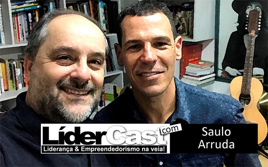 LíderCast 91 – Saulo Arruda