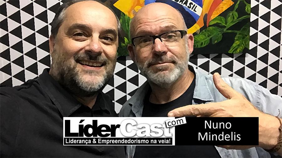 LíderCast 099 – Nuno Mindelis