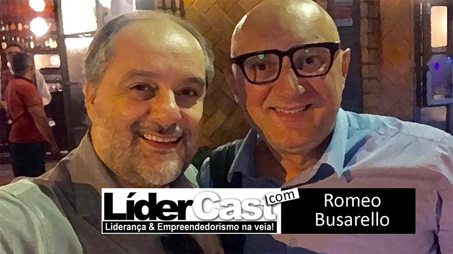 LíderCast 109 – Romeo Busarello