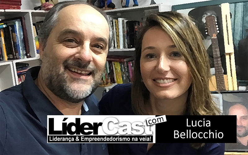 Lídercast 107 – Lucia Bellocchio