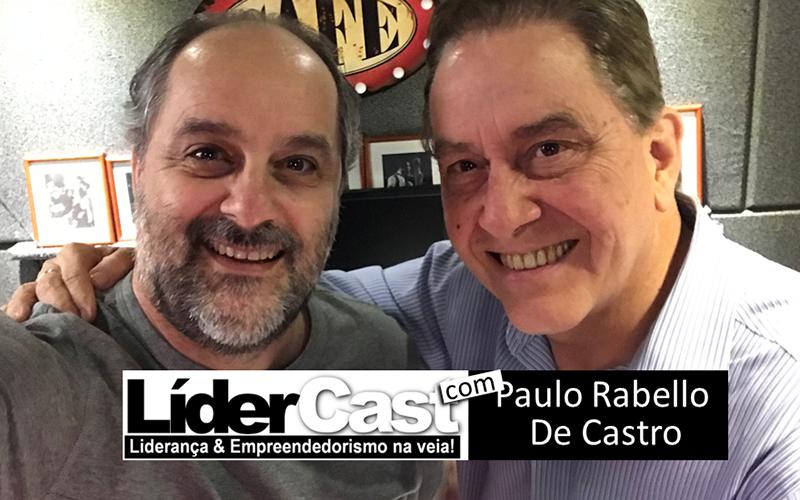 LíderCast 112 – Paulo Rabello de Castro