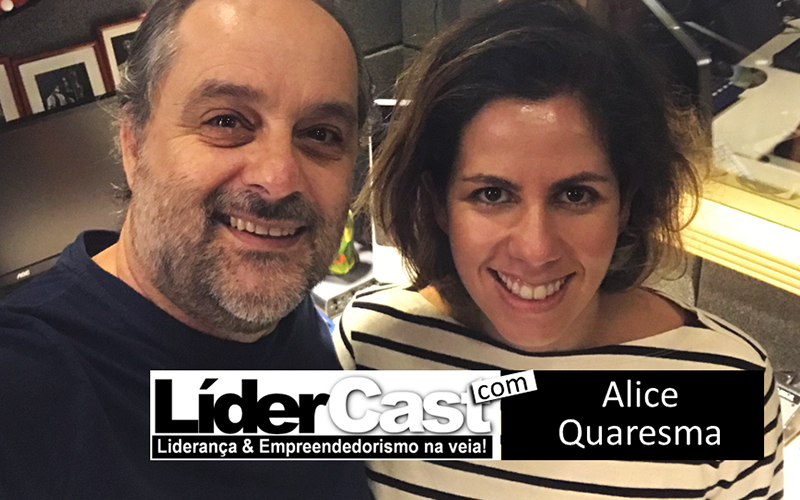LíderCast 117 – Alice Quaresma