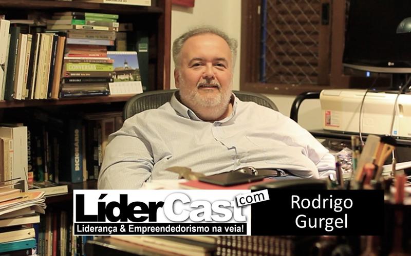 LíderCast 121 – Rodrigo Gurgel
