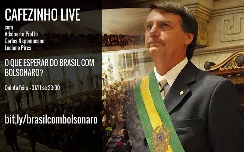 Cafezinho Live – Como será o Brasil com Bolsonaro