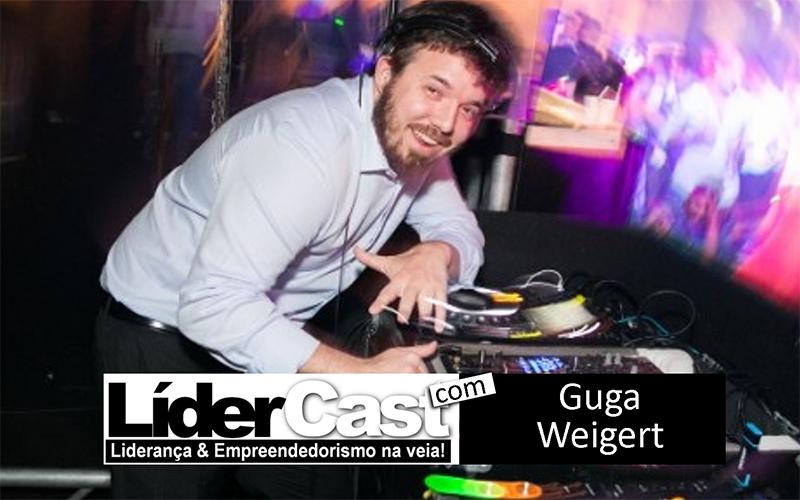 LíderCast 129 – Guga Weigert