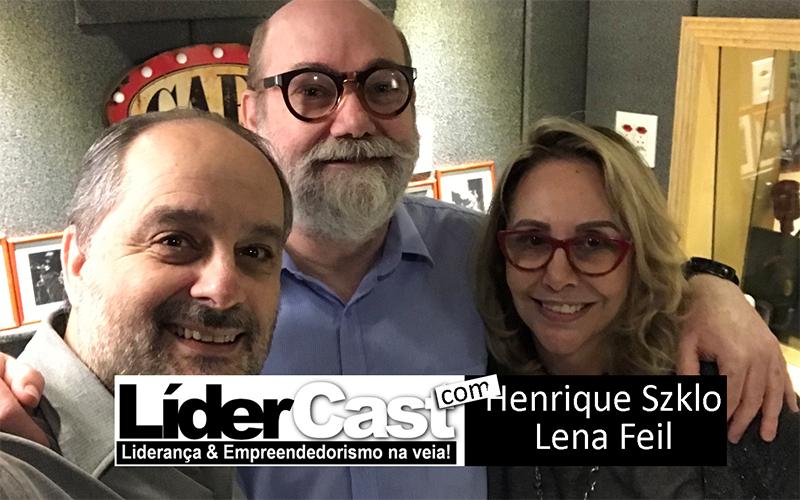 LíderCast 131 – Henrique Szklo e Lena Feil