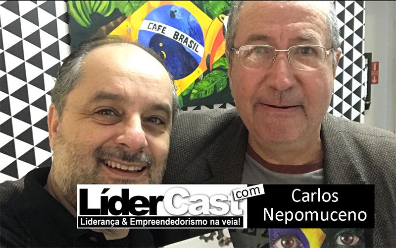 LíderCast 140 – Carlos Nepomuceno