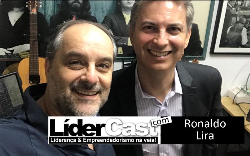 LíderCast 141 – Ronaldo Lira