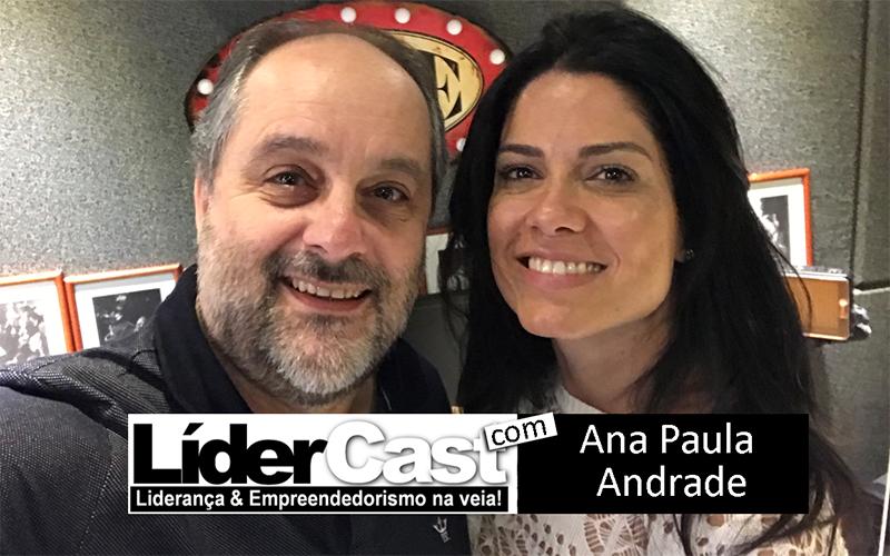 LíderCast 145 – Ana Paula Andrade