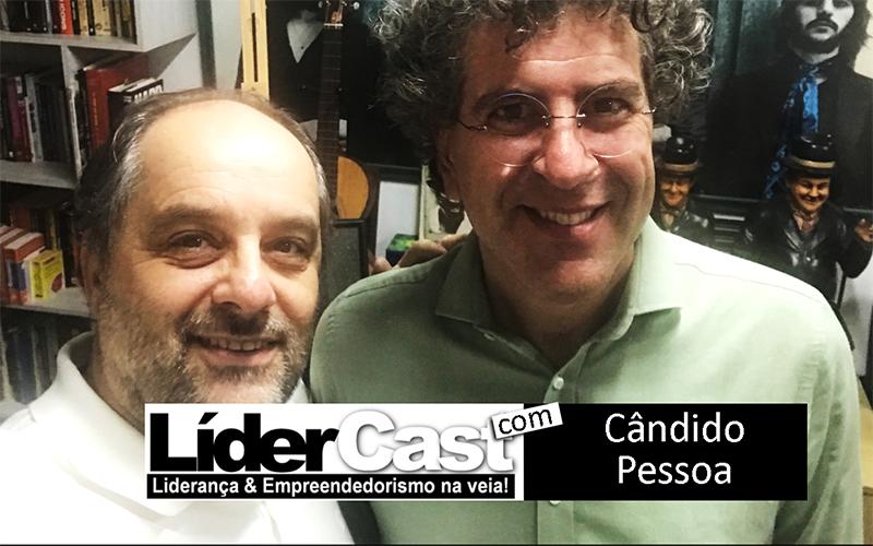 LíderCast 146 – Cândido Pessoa