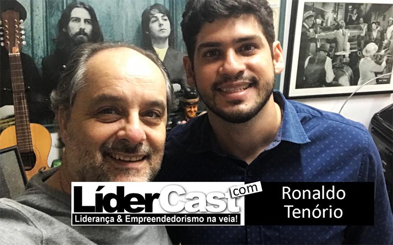 LíderCast 149 – Ronaldo Tenório