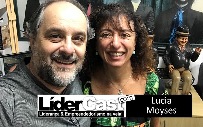 LíderCast 152 – Lucia Moyses