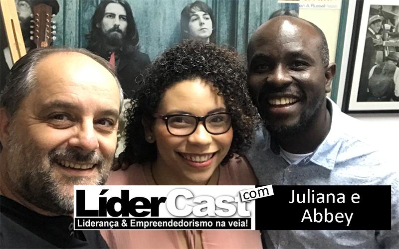 LíderCast 166 – Juliana e Abbey Alabi
