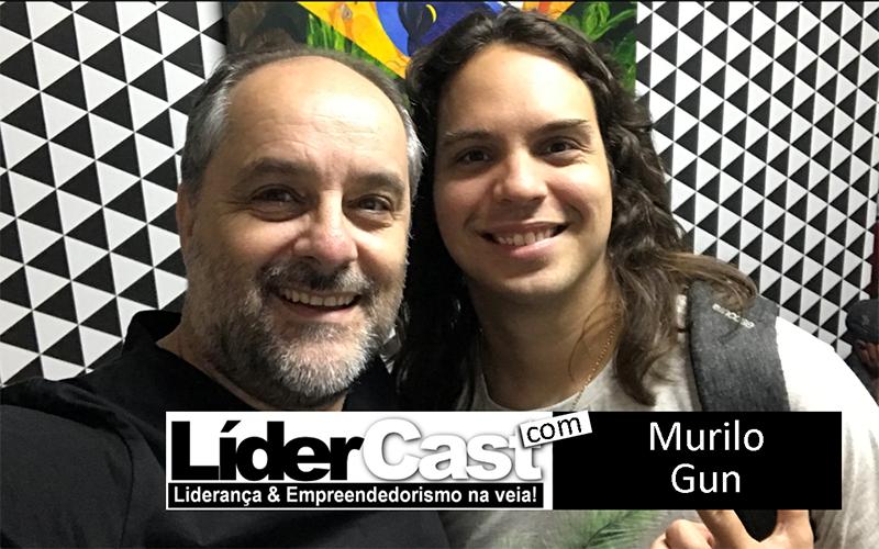 LíderCast 161 – Murilo Gun