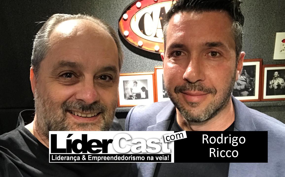 LíderCast 177 – Rodrigo Ricco