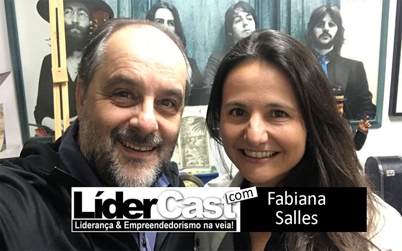LíderCast 171 – Fabiana Salles