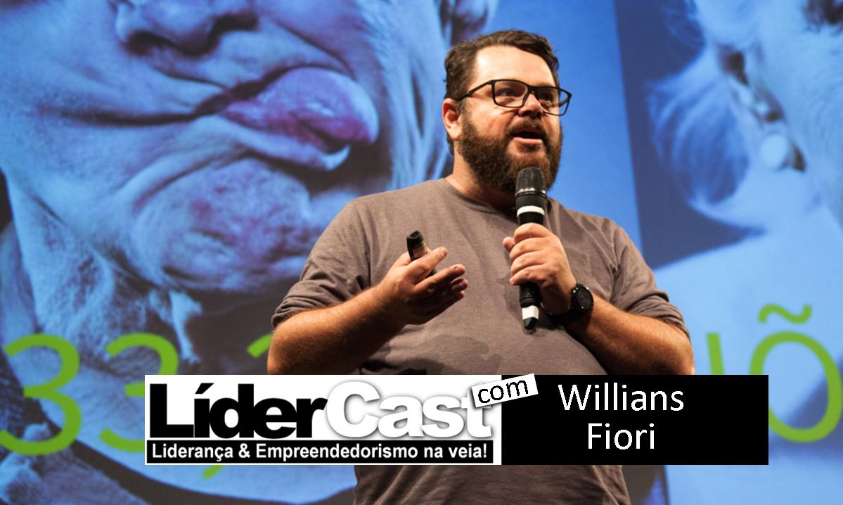 LíderCast 176 – Willians Fiori