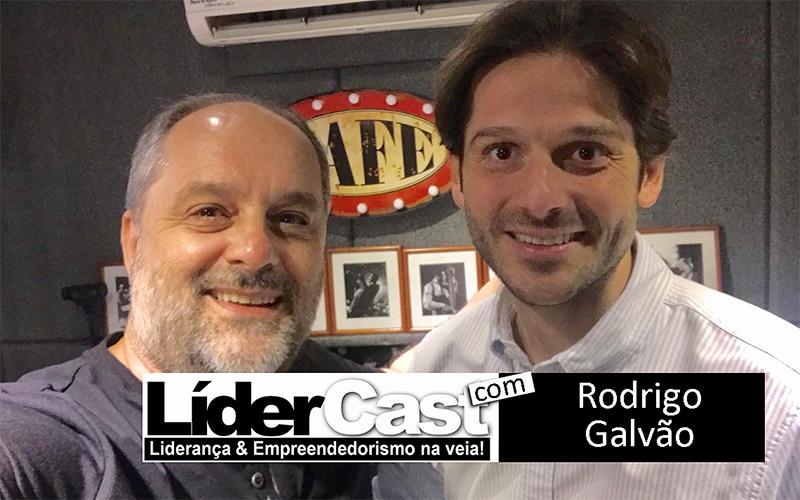 LíderCast 170 – Rodrigo Galvão
