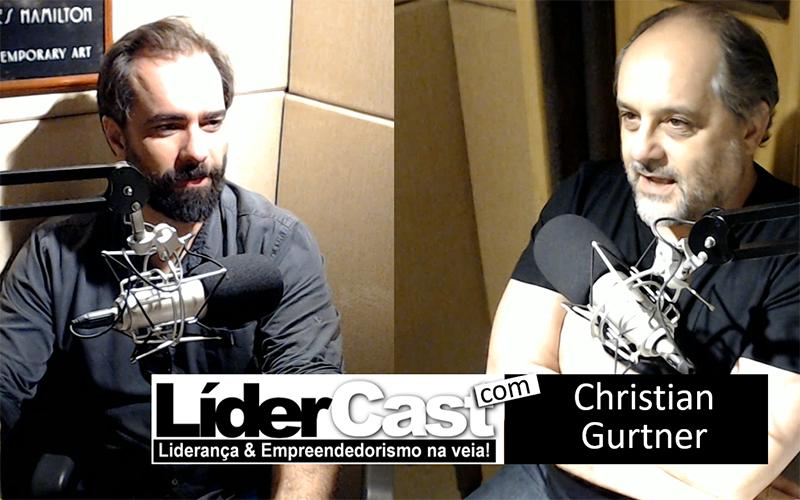 LíderCast 181 – Christian Gurtner