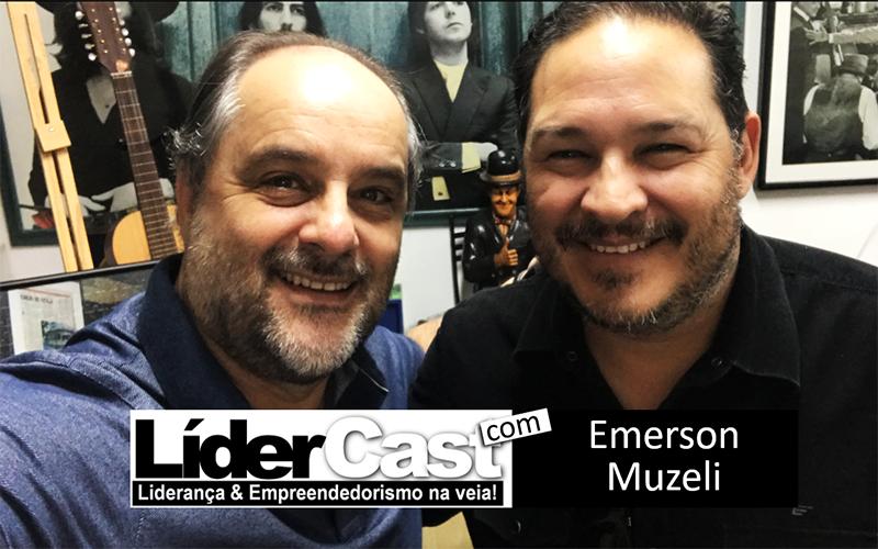 LíderCast 188 – Emerson Muzeli