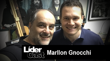 LíderCast 203 – Marllon Gnocchi