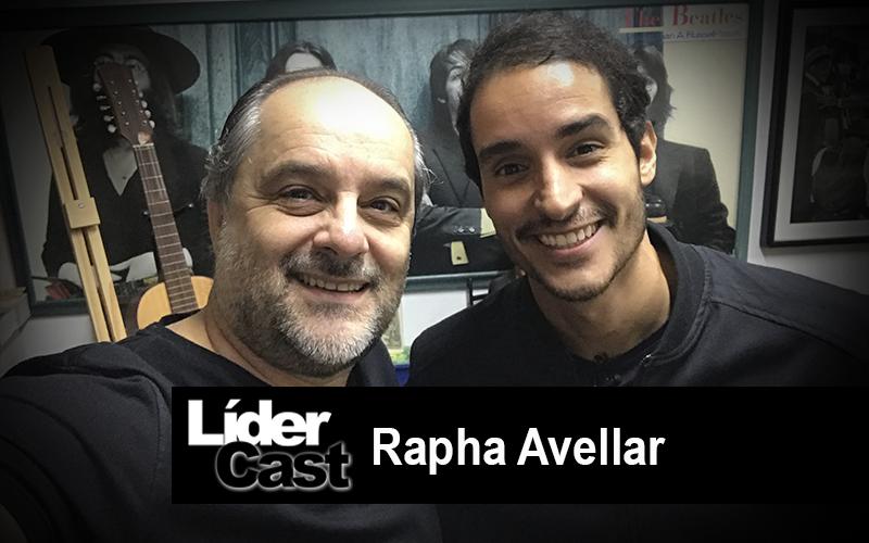 LíderCast 196 – Rapha Avellar
