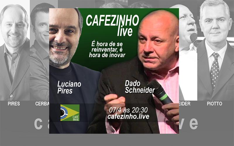 Café Brasil 715 – Cafezinho Live com Dado Schneider