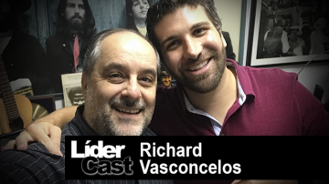 LíderCast 202 – Richard Vasconcelos