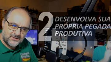 Minuto da Produtividade 2 – Desenvolva sua própria pegada produtiva