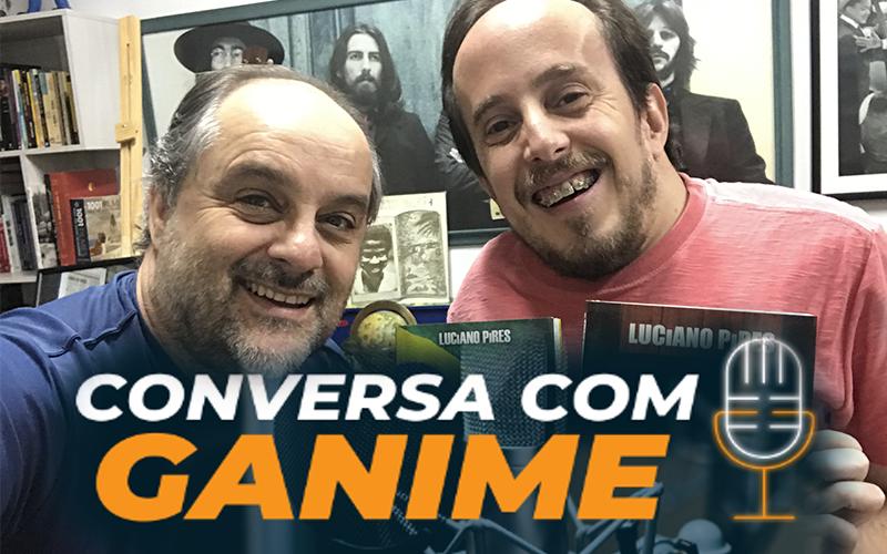 Café Brasil 720 – Conversa com Ganime