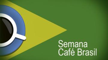 Semana Café Brasil 25/07/20 a 31/07/20