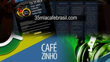 Cafezinho 325 – Os 35 MLA