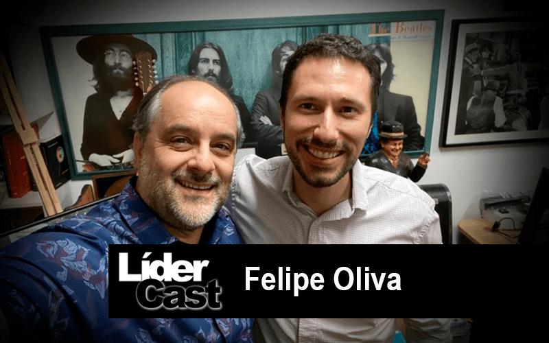 LíderCast 212 – Felipe Oliva