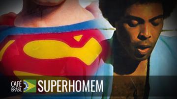 Café Brasil 745 – Superhomem