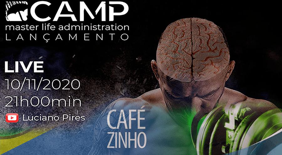 Cafezinho 332 – O Camp