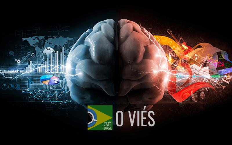 Imagem referente à: Café Brasil 746 – O viés