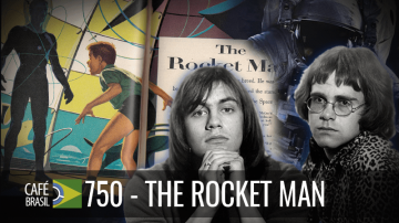 Café Brasil 750 – The Rocket Man